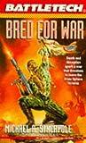 Stackpole, Michael A.: Battletech 16:  Bred for War (Bk. 16)