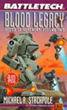 Blood legacy by Michael A. Stackpole