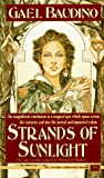 Baudino, Gael: Strands of Sunlight