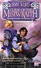 Curse of the Mistwraith (Wars of Light and…