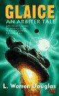 Glaice: An Arbiter Tale by L. Warren Douglas