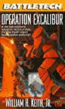 Keith, William H.: Battletech 27:  Operation Excalibur