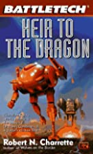 Heir to the Dragon by Robert N. Charrette
