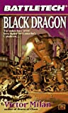 Milan, Victor: Battletech 29:  Black Dragon