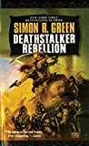 Green, Simon R.: Deathstalker Rebellion