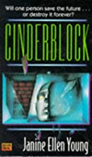 Cinderblock by Janine Ellen Young
