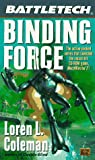 Coleman, Loren: Battletech 32:  Binding Force