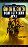 Green, Simon R.: Deathstalker War