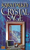 Dalkey, Kara: Crystal Sage