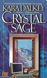 Dalkey, Kara: Crystal Sage (Salterton Trilogy)