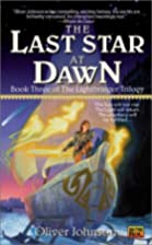 The Last Star at Dawn by Oliver Johnson