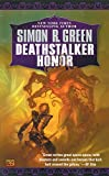 Simon R. Green: Deathstalker Honor