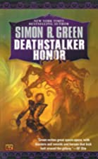 Deathstalker Honor by Simon R. Green