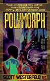 Westerfeld, Scott: Polymorph
