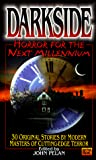 Pelan, John: Darkside : Horror for the Next Millennium