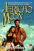 Jericho Moon by Matthew Stover