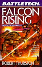 Falcon Rising by Robert Thurston