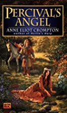 Percival's Angel by Anne Eliot Crompton