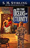 Stirling, S. M.: On the Oceans of Eternity
