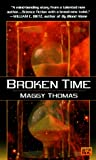 Thomas, Maggy: Broken Time
