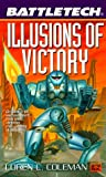 Coleman, Loren: Battletech 47: Illusions of Victory