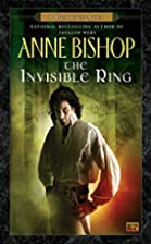 The Invisible Ring (Black Jewels, Book 4) by…