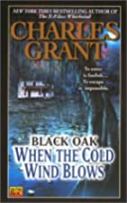 When the Cold Wind Blows (Black Oak 5) by…