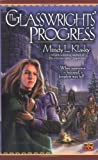 Mindy L. Klasky: The Glasswrights' Progress: The Glasswright's Progress, Book Two