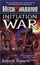 Initiation to War by Robert N. Charrette