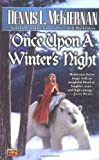 McKiernan, Dennis L.: Once upon a Winters Night