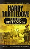 Turtledove, Harry: Ruled Brittania