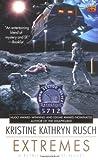 Rusch, Kristine Kathryn: Extremes: A Retrieval Artist Novel