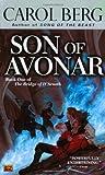 Berg, Carol: Son of Avonar (Bridge of D'Arnath)