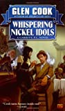 Cook, Glen: Whispering Nickel Idols: A Garrett, P.I., Novel