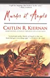Kiernan, Caitlin R.: Murder of Angels