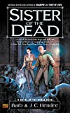 Hendee, Barb: Sister Of The Dead: A Novel of the Noble Dead