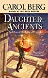 Berg, Carol: Daughter of Ancients (Book Four of The Bridge of D'Arnath)