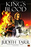 Tarr, Judith: King's Blood