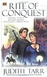 Tarr, Judith: Rite of Conquest (William the Conqueror)