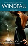 Caine, Rachel: Windfall (The Weather Warden, Book 4)