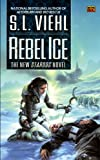 Viehl, S. L.: Rebel Ice