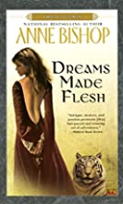 Dreams Made Flesh (Black Jewels, Book 5) by…