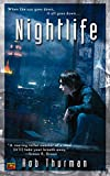 Rob Thurman: Nightlife (Cal Leandros, Book 1)