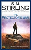 Stirling, S. M.: The Protector's War