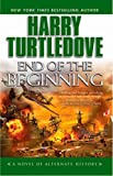 Turtledove, Harry: End of the Beginning