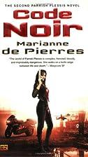 Code Noir by Marianne de Pierres
