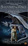 Cross, Janine: Shadowed by Wings: Book Two of the Dragon Temple Saga