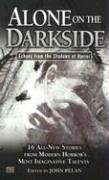 Alone on the Darkside: Echoes From Shadows…