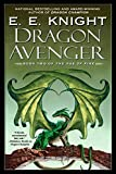 Knight, E.E.: Dragon Avenger (Age of Fire, Book 2)
