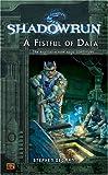 Dedman, Stephen: Shadowrun #6: A Fistful of Data: A Shadowrun Novel (Shadowrun)